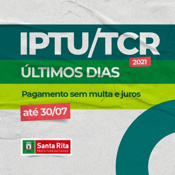 IPTU/TCR 2021 pode ser pago até 30 de julho sem juros ou multa