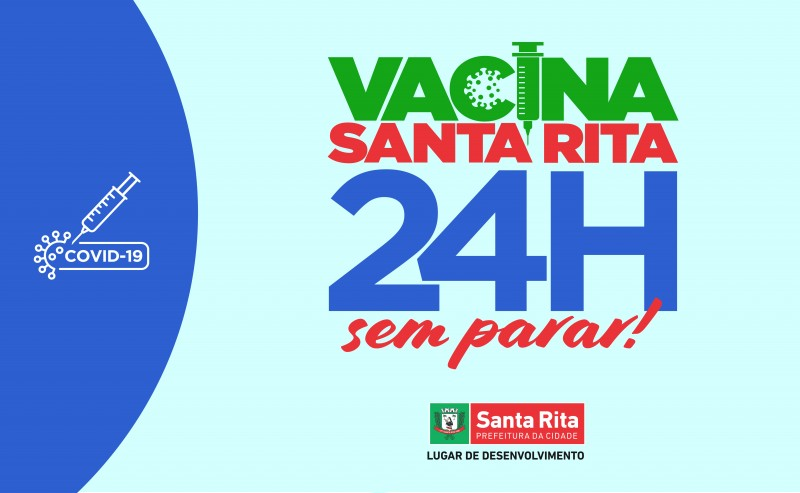 Santa Rita se prepara para o Vacina Sem Parar, com 24h de vacinação, nesta quinta-feira (29)